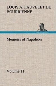 Memoirs of Napoleon - Volume 11