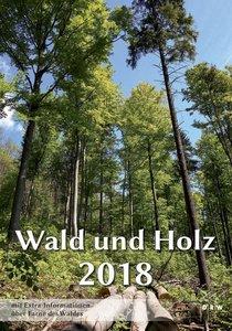 Wald und Holz 2018