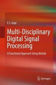 Multi-Disciplinary Digital Signal Processing