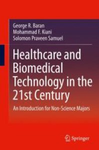 Healthcare and Biomedical Technology in the 21st Century