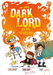 Dark Lord (4). Hier hört der Spaß auf!!