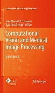 Computational Vision and Medical Image Processing