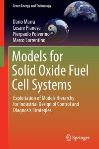 Models for Solid Oxide Fuel Cell Systems
