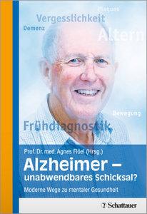 Alzheimer - unabwendbares Schicksal?