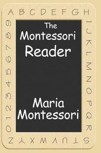 The Montessori Reader