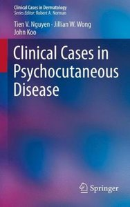 Clinical Cases in Psychocutaneous Disease