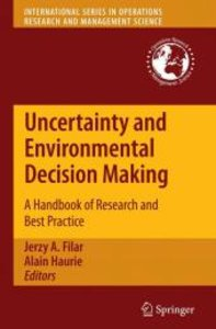 Uncertainty and Environmental Decision Making