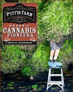 Cannabis Pioneers: Life on Puffin Farm