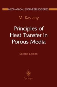 Principles of Heat Transfer in Porous Media