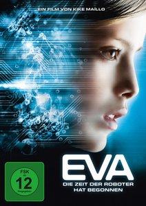 Eva-Die Zeit der Roboter hat begonnen