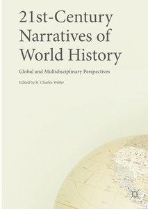 21st-Century Narratives of World History