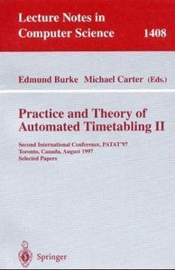 Practice and Theory of Automated Timetabling II