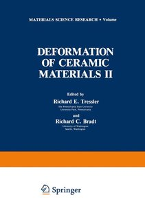 Deformation of Ceramic Materials II