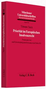 Priorität im Europäischen Insolvenzrecht
