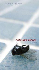 Götz und Meyer