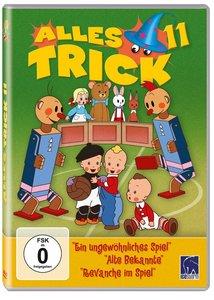 Alles Trick 11 - Ein ungewöhnliches Spiel / Alte Bekannte / Reva