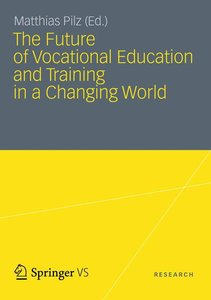 The Future of Vocational Education and Training in a Changing Wo