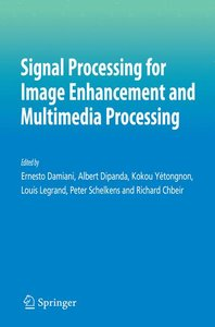 Signal Processing for Image Enhancement and Multimedia Processin