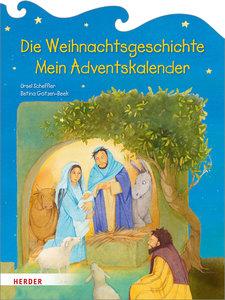 Die Weihnachtsgeschichte. Mein Adventskalender
