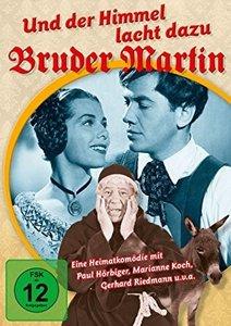 Und Der Himmel Lacht Dazu-Bruder Martin