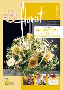 florist Ratgeber Kennzahlen: Erfolg im Blumeneinzelhandel