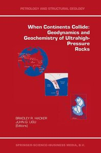 When Continents Collide: Geodynamics and Geochemistry of Ultrahi