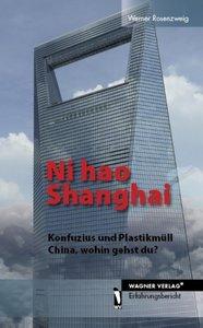 Ni hao Shanghai