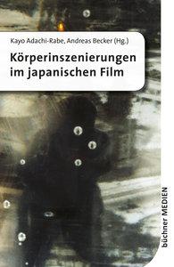 Körperinszenierungen im japanischen Film