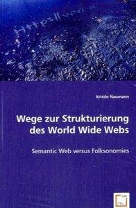 Wege zur Strukturierung des World Wide Webs