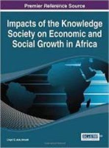 Impacts of the Knowledge Society on Economic and Social Growth i