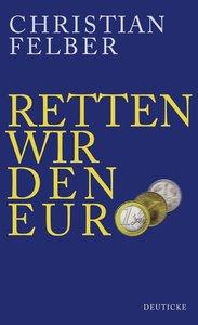 Retten wir den Euro!
