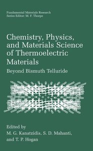 Chemistry, Physics, and Materials Science of Thermoelectric Mate