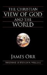 The Christian View of God and the World