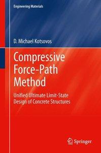 Compressive Force-Path Method