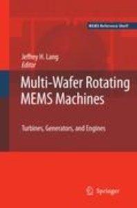Multi-Wafer Rotating MEMS Machines