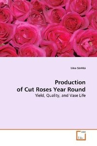 Production of Cut Roses Year Round