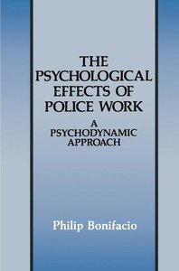 The Psychological Effects of Police Work