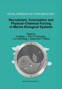 Recruitment, Colonization and Physical-Chemical Forcing in Marin