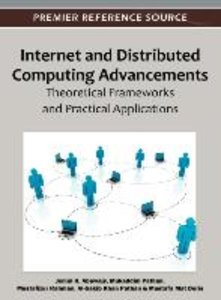 Internet and Distributed Computing Advancements: Theoretical Fra