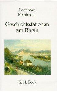 Geschichtsstationen am Rhein