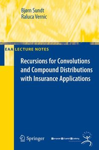 Recursions for Convolutions and Compound Distributions with Insu