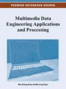 Multimedia Data Engineering Applications and Processing