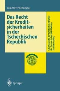 Das Recht der Kreditsicherheiten in der Tschechischen Republik