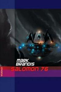 Weltraumpartisanen 09. Salomon 76