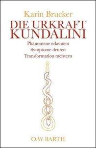 Die Urkraft Kundalini