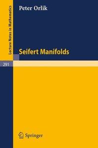Seifert Manifolds