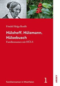 Hülshoff, Hülsmann, Hülsebusch