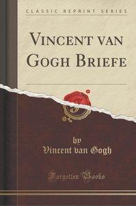 Vincent van Gogh Briefe (Classic Reprint)