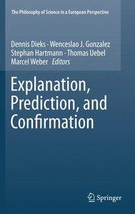 Explanation, Prediction, and Confirmation