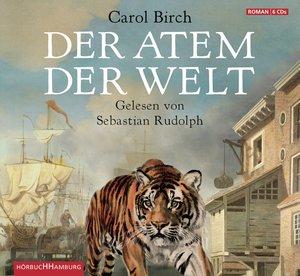 Carol Birch: Der Atem Der Welt